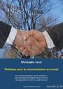 christophe laval, Plaidoyer pour la reconnaissance au travail