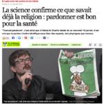 Atlantico : «La science confirme ce que savait déjà la religion : pardonner est bon pour la santé» par Philippe Rodet