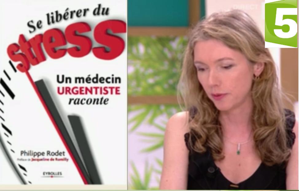 """""""Le Magazine de la Santé"""" sur France 5 présente """"Se libérer du stress..."""""""