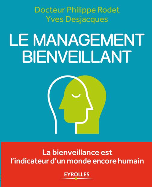 Le <strong>management bienveillant</strong>