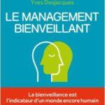 «LE MANAGEMENT BIENVEILLANT» paru aux éditions Eyrolles
