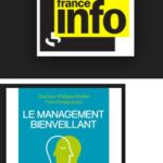 France Info «Moi Président 2017 » : le management bienveillant