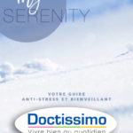 «Doctissimo» et «Psychologie positive» s'intéressent au guide «My Serenity»