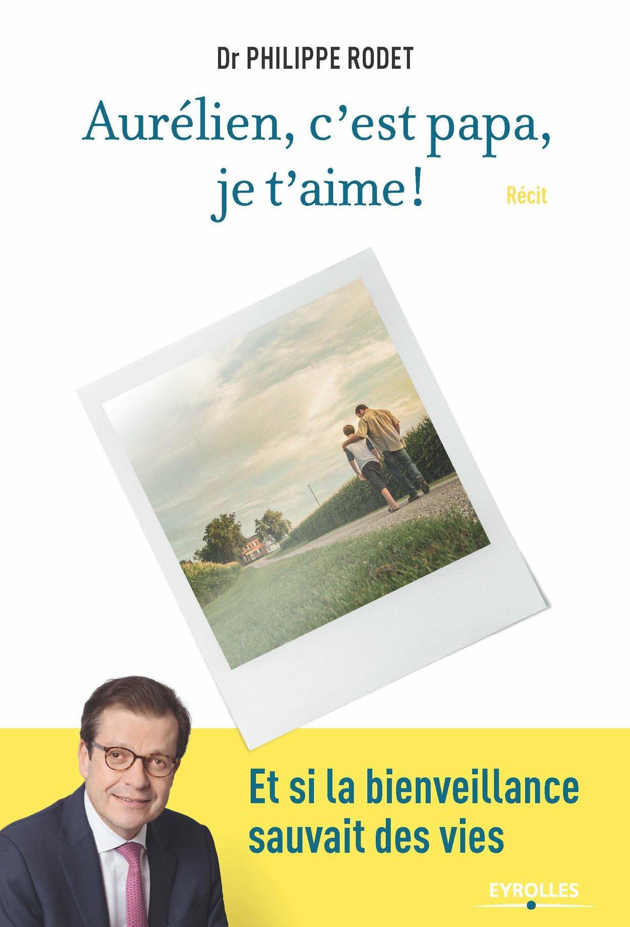 Aurélien, c'est papa, je t'aime ! Nouveau roman à retrouver dans toutes les librairies le 3 mai prochain