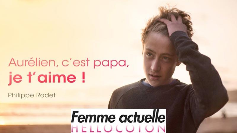 Un électrochoc : Aurélien, c'est papa, je t'aime !