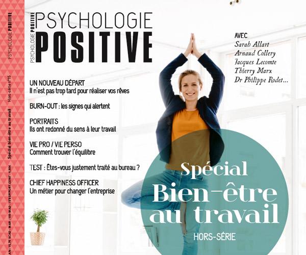 Psychologie Positive s'intéresse au bien-être au travail dans son hors-série numéro 15