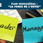Plan managérial : «La force de l'envie»