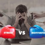 Stress vs Motivation