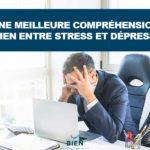 Une meilleure compréhension du lien entre stress et dépression
