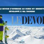 Le Devoir s'intéresse au guide My Serenity développé à Val Thorens