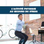 L'activité physique au secours du stress