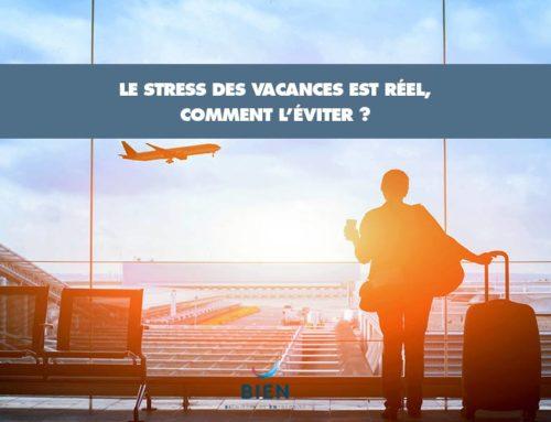 Stress et vacances : un cocktail à éviter…