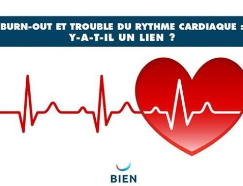 Burn-out et trouble du rythme cardiaque : y-a-t-il un lien ?