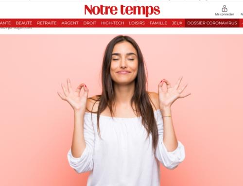 Trois leçons pour diminuer le stress sur le site de « Notre Temps »