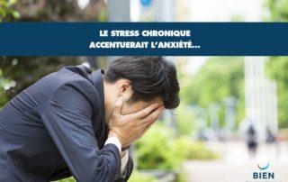 Stress chronique et anxiété