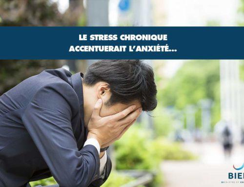 Le stress chronique accentuerait l'anxiété…