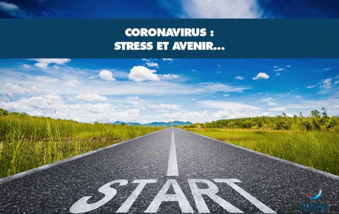 Coronavirus, stress et avenir
